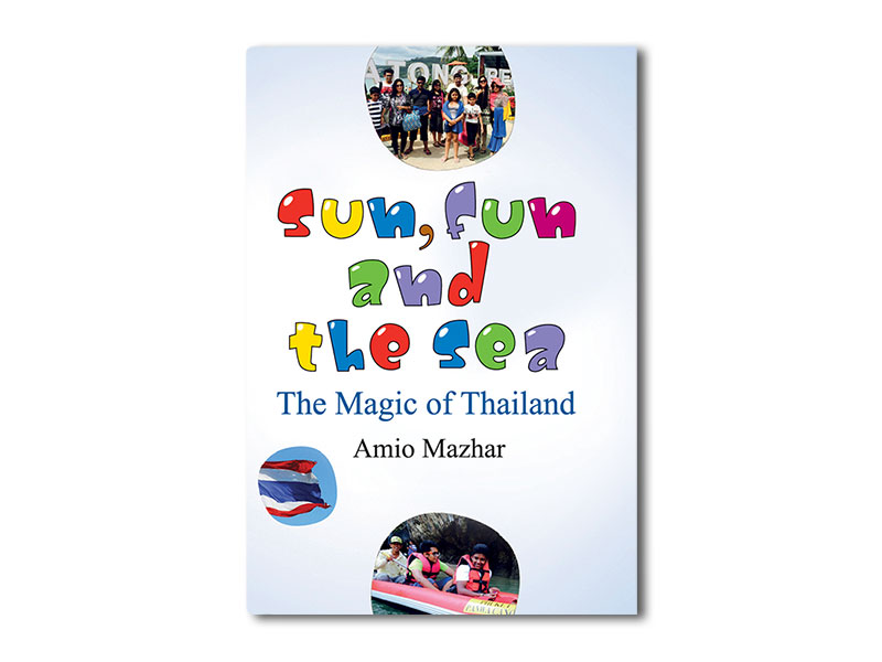 Sun, fun and the sea: The Magic of Thailand
